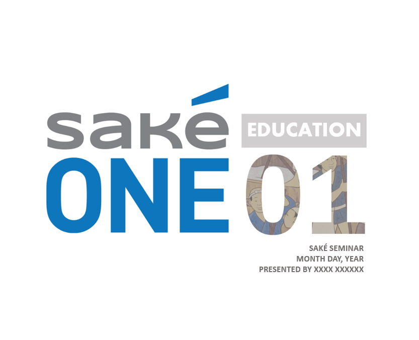 SakéOne Education 01 Seminar Presentation Slide